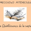 La quintessence de la sapience – saison 3 –2/21